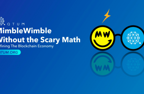 MimbleWimble Without the Scary Math - Qtum